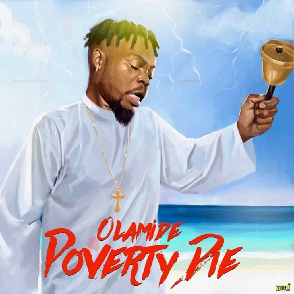 Download Poverty Die Olamide