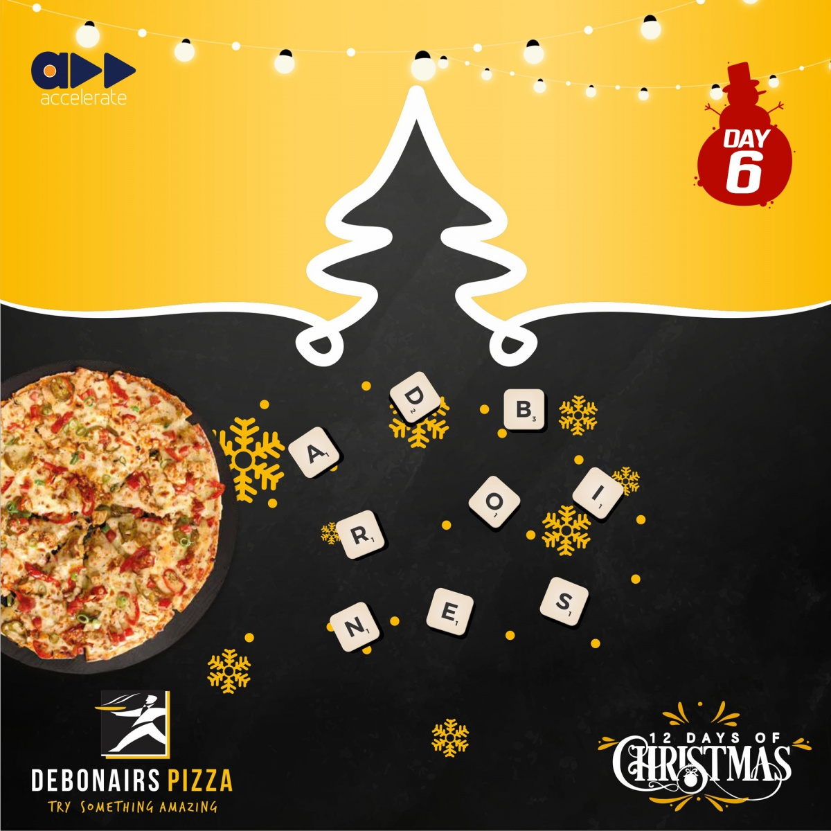 12 Days Of Christmas Day 6 15 Units Of Debonairs Large Pizza Up For Grabs Acceleratetv