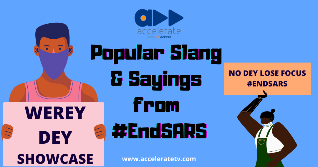 Popular slang and sayings from #ENDSARS